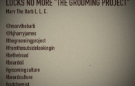 """""""Locs No More"""" MARVIN CHURCH """"THE GROOMING PROJECT"""""""