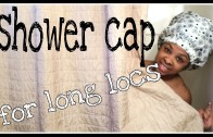 shower cap for long locs